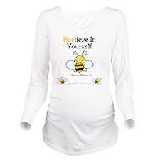 Beelieve In Yourself Long Sleeve Maternity T-Shirt
