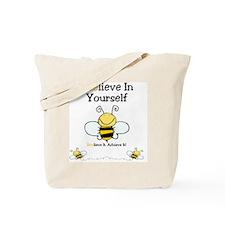 Beelieve In Yourself Tote Bag