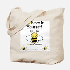 Beelieve In Yourself Tote Bag