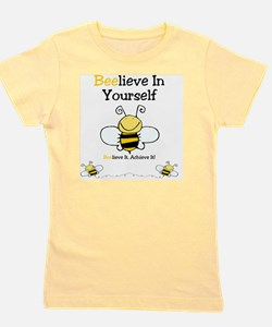 Beelieve In Yourself Girl's Tee