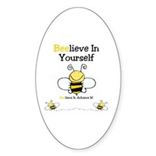 Beelieve In Yourself Decal