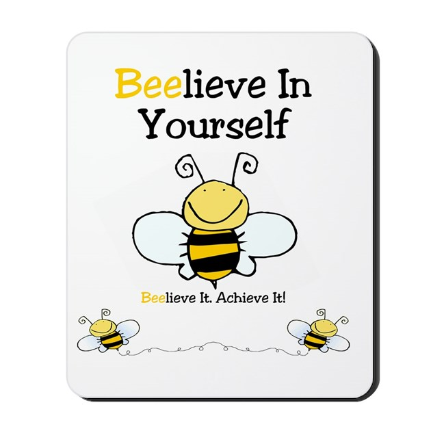 Beelieve In Yourself Mousepad by listing-store-130496297