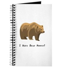 I Have Bear Power Gifts Journal
