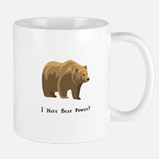 I Have Bear Power Gifts Mugs