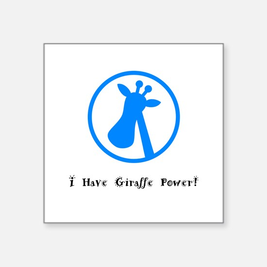 I Have Giraffe Power Gifts Sticker