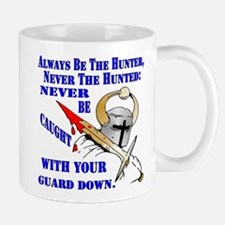 Always Be The Hunter Never The Hunted Mugs
