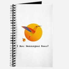 I Have Hummingbird Power Gifts Journal