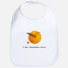 I Have Hummingbird Power Gifts Bib