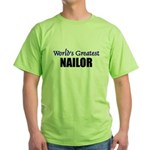 Worlds Greatest NAILOR Green T-Shirt
