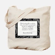 BIRDS SING AFTER... Tote Bag