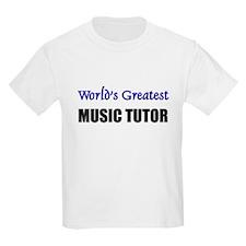 Worlds Greatest MUSIC TUTOR T-Shirt