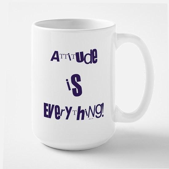 ATTITUDE IS EVERYTHING! Mug