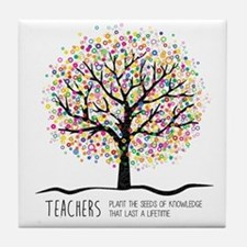 Teacher appreciation quote Tile Coaster