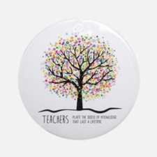 Teacher appreciation quote Round Ornament