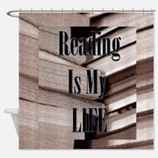 Reading Is My Life Shower Curtain