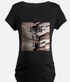 Reading Is My Life Maternity T-Shirt