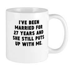 Ive Been Married For 27 Years Mugs