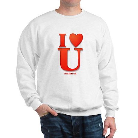 I Love You Valentine Day Sweatshirt