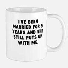 Ive Been Married For 5 Years Mugs