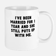 Ive Been Married For 1 Year Mugs