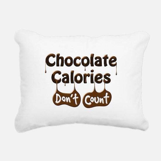 Chocolate Calories Don't Rectangular Canvas Pillow