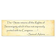 Samuel Adams - States Rights - Bumper Bumper Sticker
