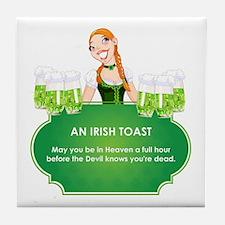 AN IRISH TOAST Tile Coaster