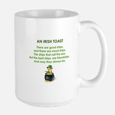 AN IRISH TOAST Large Mug