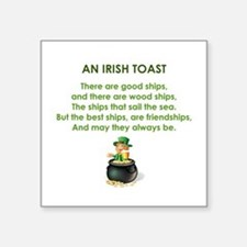 "AN IRISH TOAST Square Sticker 3"" x 3"""