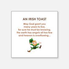 "AN IRISH TOAST Square Sticker 3"" x 3"""