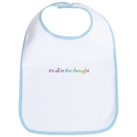 it's all in the thought Bib