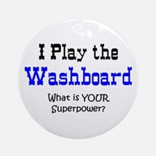 play washboard Round Ornament