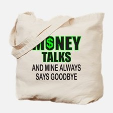 MONEY TALKS Tote Bag