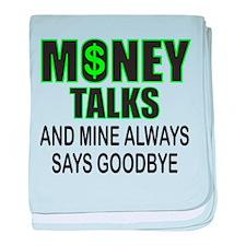 MONEY TALKS baby blanket