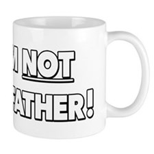 I AM NOT THE FATHER - funny Maury show design Mugs