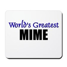 Worlds Greatest MIME Mousepad