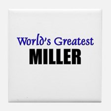 Worlds Greatest MILLER Tile Coaster
