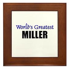 Worlds Greatest MILLER Framed Tile