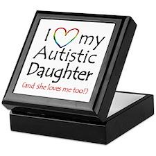 I Love My Autistic Daughter! - Keepsake Box