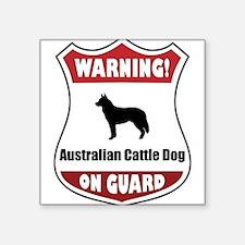 """Cute Guard dog sign Square Sticker 3"""" x 3"""""""