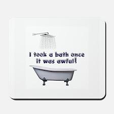 I took a bath once blue font white Mousepad