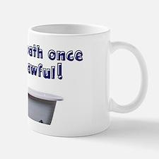 I took a bath once blue font white Mugs
