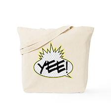 Yee! (Yo! MTV Raps theme) Tote Bag
