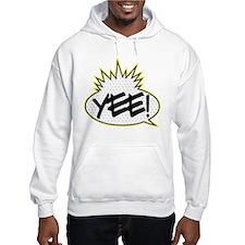 Yee! (Yo! MTV Raps theme) Hoodie