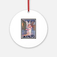 O' HOLY NIGHT.. Ornament (Round)