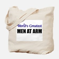 Worlds Greatest MEN AT ARM Tote Bag