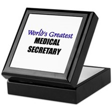 Worlds Greatest MEDICAL SECRETARY Keepsake Box