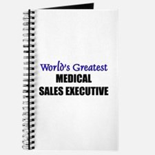 Worlds Greatest MEDICAL SALES EXECUTIVE Journal