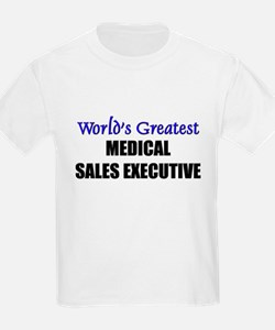 Worlds Greatest MEDICAL SALES EXECUTIVE T-Shirt