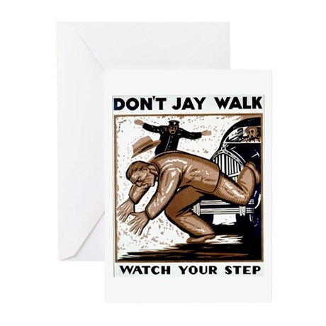 Don't Jaywalk ! Greeting Cards (Pk of 20)